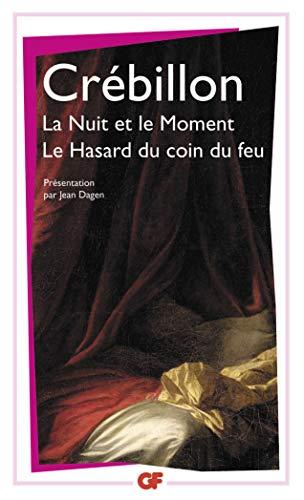 La Nuit Et Le Moment (Garnier-flammarion): Crebillon