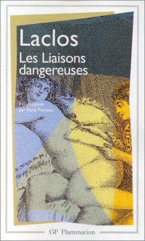 Les Liaisons Dangereuses (Garnier-Flammarion): Laclos