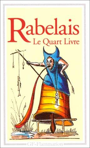 Le quart livre (Garnier-flammarion): Rabelais, Francois