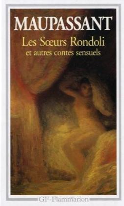 9782080708328: Les soeurs Rondoli et autres contes sensuels (GF)