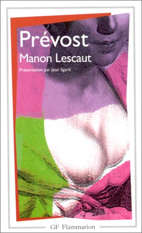 9782080708533: Histoire du chevalier Des Greux et de Manon Lescaut (French Edition)