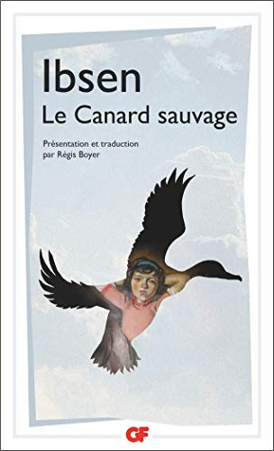 Le Canard Sauvage (French Edition) (2080708554) by Henrik Ibsen
