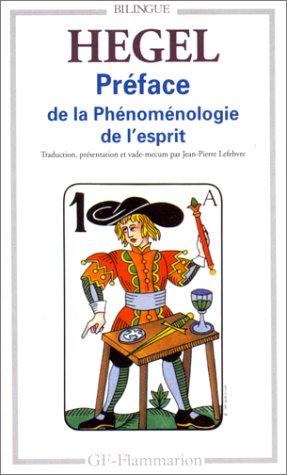 Préface à la Phénoménologie de l'Esprit (Philosophie): Hegel, Georg-Wilhelm-Friedrich