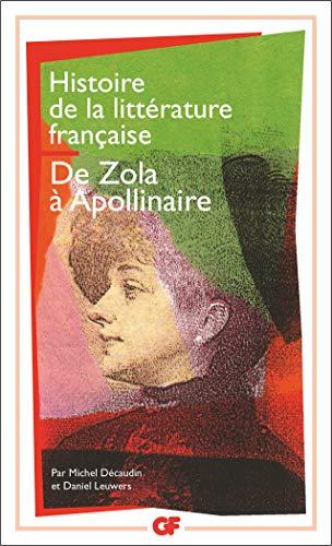 9782080709646: Histoire de la littérature française : De Zola à Guillaume Apollinaire: 8