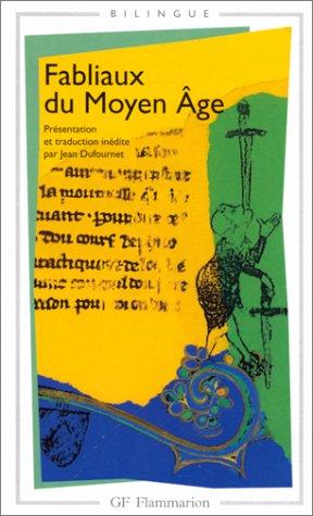 Fabliaux Du Moyen Age: Dufournet, Jean