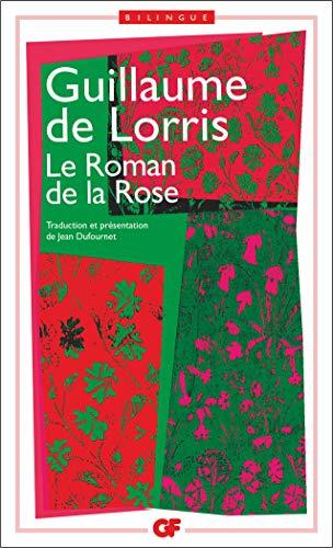 9782080710031: LE ROMAN DE LA ROSE. Edition bilingue