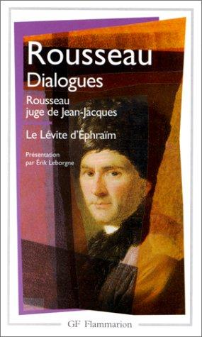 9782080710215: Dialogues de Rousseau juge de Jean-Jacques ; suivis de Le L�vite d'Ephra�m