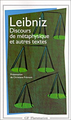 Discours de métaphysique et autres textes. : Gottfried-Wilhelm Leibniz