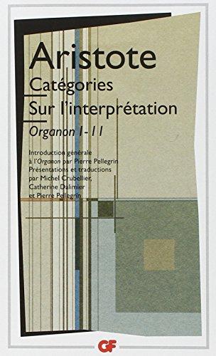 9782080710826: Catégories.Sur l'interprétation : Organon I - II (GF Philosophes)