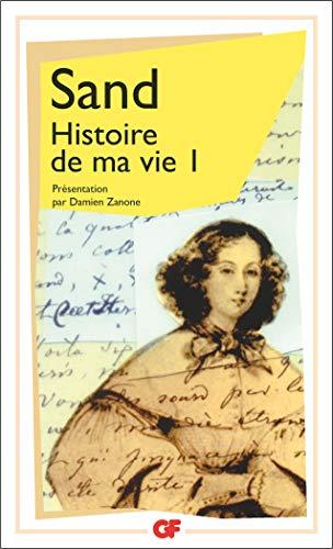 9782080711397: Histoire de ma vie, tome 1