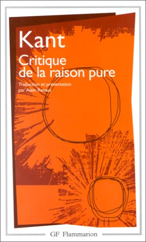 Critique de la raison pure: Kant, Emmanuel: