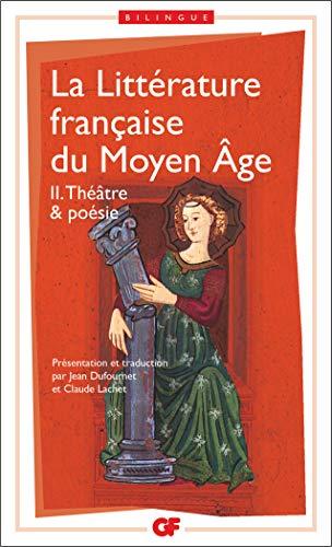9782080711724: La littérature française du Moyen Âge, tome 2 : Théâtre & poésie