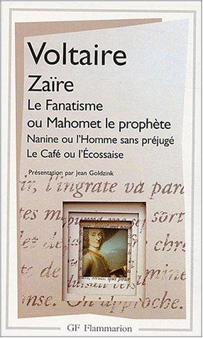"""Zaà re, suivi de """"Le Fanatisme ou Mahomet le prophà te"""", """"Nanine ou l&..."""