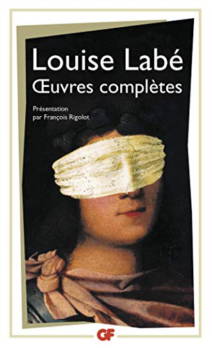 Oeuvres complètes: Louise Labé