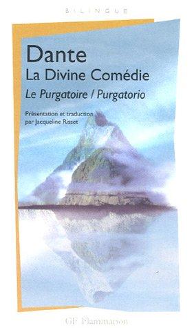 La Divine Comedie, Le Purgatoire (French Edition): Dante Alighieri