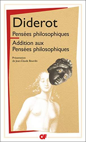 Pensées philosophiques : Additions aux pensées philosophiques: Denis Diderot