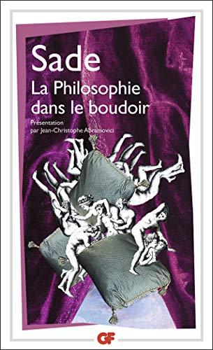 La Philosophie dans le boudoir: Donatien A de Sade
