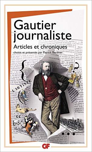 9782080712790: Gautier journaliste : Articles et chroniques