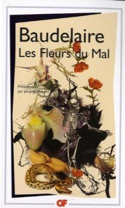 Les Fleurs Du Mal (French and French: Baudelaire, Charles