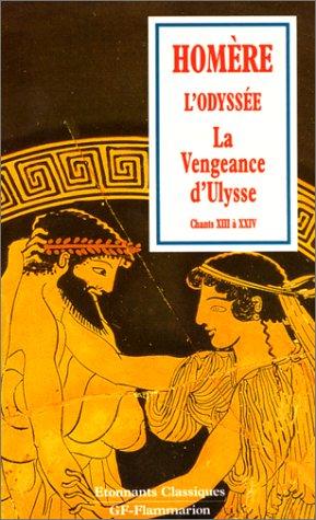 9782080720160: L'ODYSSEE. La vengeance d'Ulysse, chants 13 à 24