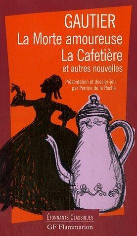 9782080720252: La Morte Amoureuse Et Autres (French Edition)