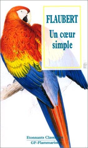 Coeur simple (un) (GF Etonnants classiques): Flaubert, Gustave