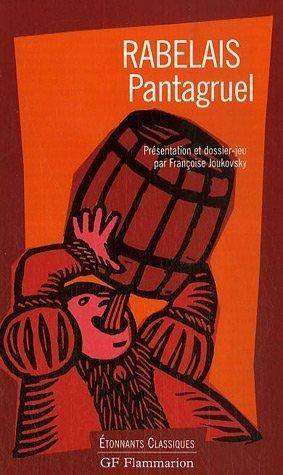 Pantagruel (GF Etonnants classiques): Rabelais, Francois