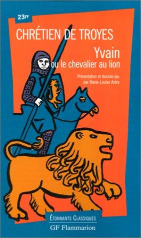 9782080720665: Chrétien de Troyes : Yvain ou le chevalier au lion