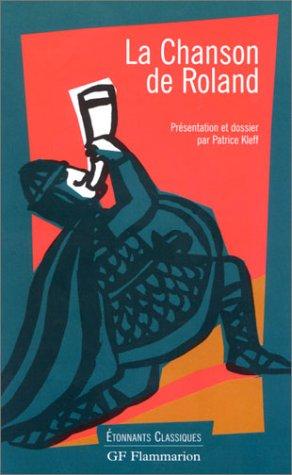 La Chanson de Roland: Anonyme; Kleff, Patrice;