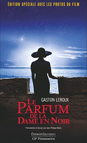 Le Parfum De La Dame En Noir (French Edition) (2080722026) by Leroux, Gaston