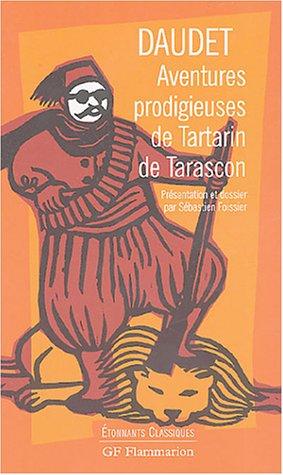 Aventures Prodigieuses De Tartarin De Tarascon (French: Daudet, Alphonse