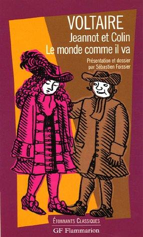Le monde comme il va / Jeannot: Arouet, François-Marie