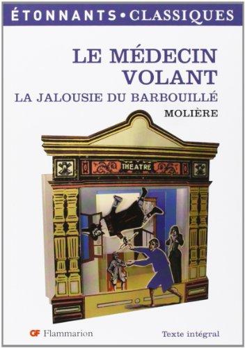 9782080722423: Le Medecin Volant / La Jalousie Du Barbouille (French Edition)