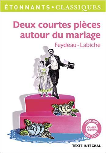 9782080722447: Deux Courtes Pieces Autour Du Mariage (French Edition)