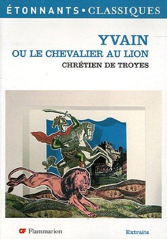 9782080722508: Yvain ou le Chevalier au lion