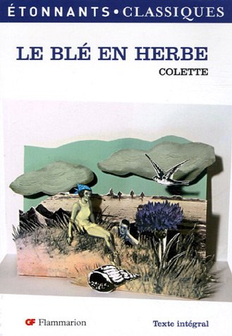 9782080722577: Le Ble En Herbe (French Edition)
