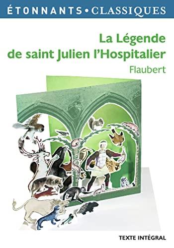9782080722744: La légende de saint Julien l'Hospitalier