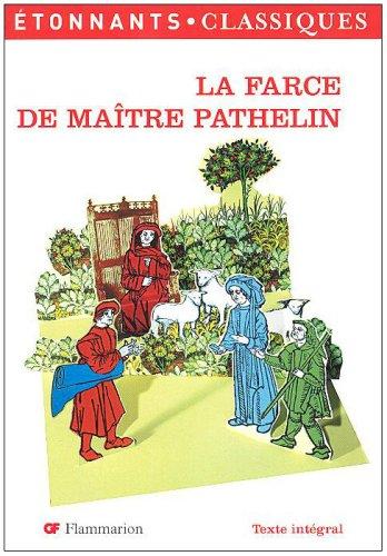 La Farce de Ma\^itre Pathelin: Jean Dufournet, VÃ