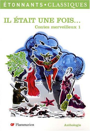 9782080722836: Il Etait Une Fois. Contes Merveilleux 1 (French Edition)