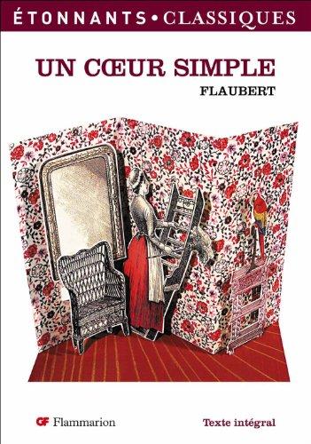Un Coeur Simple: Flaubert, Gustave