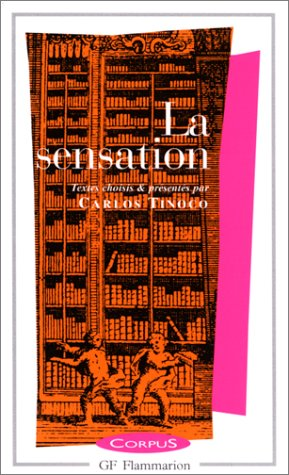 9782080730053: La Sensation (Corpus) (French Edition)