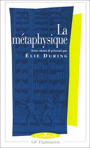 La Métaphysique (9782080730374) by Elie During