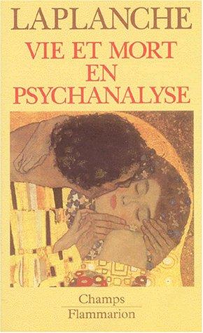 Vie et mort en psychanalyse (2080800167) by Jean Laplanche