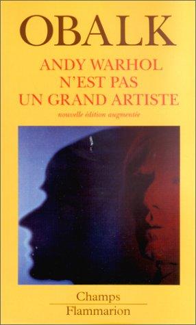 9782080800206: Andy Warhol n'est pas un grand artiste, nouvelle �dition augment�e