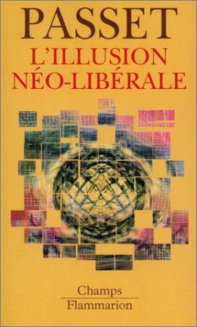9782080800220: L'illusion néo-libérale (Champs)