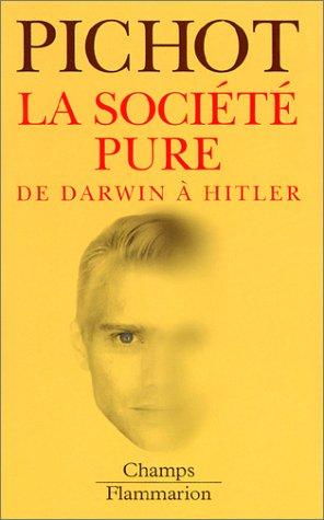 9782080800312: La Soci�t� pure de Darwin � Hitler
