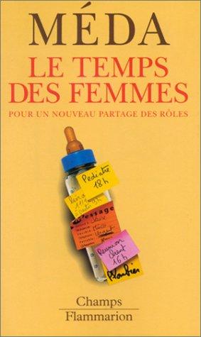 9782080800398: Le Temps des femmes pour un nouveau partage des rôles