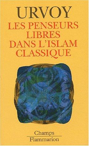 9782080800442: Les penseurs libres de l'islam classique