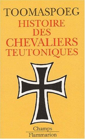 9782080800619: Histoire des chevaliers teutoniques