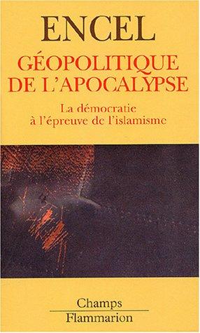 9782080800664: Géopolitique de l'Apocalypse (French Edition)